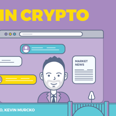 This Week in Crypto with Kevin Murcko